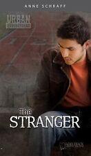 The Stranger (Urban Underground) by Schraff, Anne