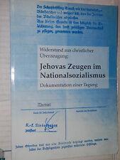 JEHOVAS ZEUGEN IM NATIONALSOZIALISMUS Dokumentation einer Tagung Klartext 1998