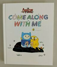 Adventure Time Come Along With Me Hardcover RARE OOP Pendleton Ward