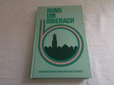 Rund um Biberach - Ein Wanderführer von Dieter Buttschardt - Orig. von 1983 /S78