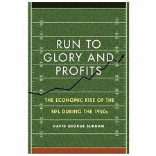 Run to Glory and Profits: The Economic Rise of the NFL during the 1950-ExLibrary