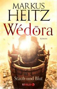 Wédora – Staub und Blut. Roman - Markus Heitz [Taschenbuch]