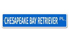 "5611 SS Chesapeake Bay Retriever 4"" x 18"" Novelty Street Sign Aluminum"