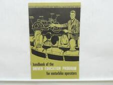 1967 Handbook Of The Driver Education Program For Motorbike Operators L11581