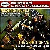 Frederick Fennell - Spirit of '76/Ruffles and Flourishes (1997)[MERCURY] - CD-VG
