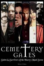 NEW - Cemetery Gates: Saints and Survivors of the Heavy Metal Scene