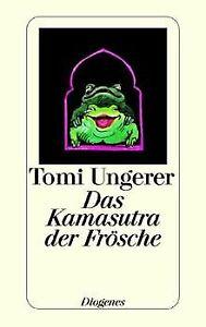 Kamasutra der Frösche von Ungerer, Tomi   Buch   Zustand gut