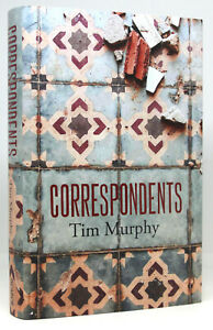 Correspondents - Tim Murphy -  SIGNED & NUMBERED 1ST EDITION