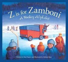 Z is for Zamboni (Sleeping Bear Press Sports and Hobbies)