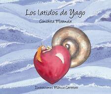 Luz: Los Latidos de Yago by Conchita Miranda (2011, Hardcover)
