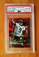 2014 Topps Chrome MINI Red Refractor YD Club #2 Drew Brees PSA 10 GEM MINT