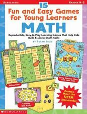 15 Fun and Easy Games for Young Learners: Math: Reproducible, Easy-to-Play Learn