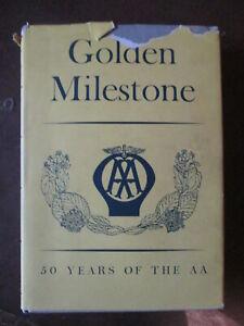 AA The golden milestone.Automobile association. RAC.AA book