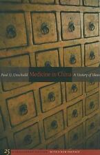 Medicine in China: A History of Ideas (Paperback or Softback)