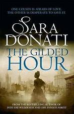 The Gilded Hour by Sara Donati (Paperback, 2016)