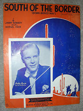 1939 SOUTH OF THE BORDER Down Mexico Way Sheet Music BOBBY BYRNE Kennedy & Carr