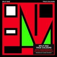SPLIT ENZ True Colours 40th Anniversary Edition CD BRAND NEW Bonus Tracks