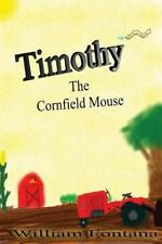 Timothy  the Cornfield Mouse