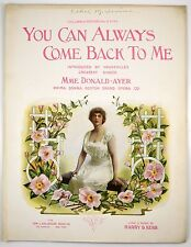You Can Always Come Back To Me Vintage 1917 Sheet music  Mme Donald-Ayer