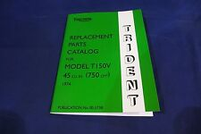 TRIUMPH TRIDENT T150V GENUINE PARTS CATALOGUE ILLUSTRATED PARTS LIST 1974 MODEL