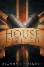 House Divided by Deanna Einbinder (2015, Paperback)