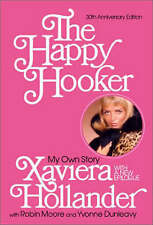 NEW The Happy Hooker: My Own Story by Xaviera Hollander