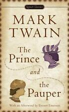 The Prince and the Pauper : A Tale for Young People of All Ages by Mark Twain...