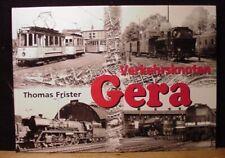 Verkehrsknoten Gera Thomas Frister 140 Jahre Eisenbahn in Gera 1859-1999 Hard Co