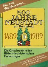 500 Jahre Neustadt am Rennsteig 1489-1989 Ortschronik DDR Thüringen