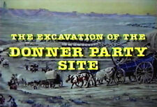 Vintage Film - Excavation of the Donner Party Site