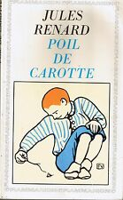 Jules RENARD  * Poil de Carotte *  texte intégral