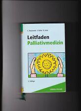 Claudia Bausewein, Susanne Roller, Leitfaden Palliativmedizin / Palliative Care