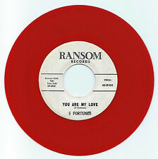 DOO WOP 45 THE 5 FORTUNES YOU ARE MY LOVE ON RANSOM  STRONG VG  RED WAX REPRO