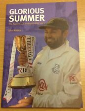 GLORIOUS SUMMER SUSSEX CRICKET CHAMPIONSHIP 2003 John Wallace Book (NEW)