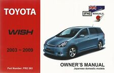 Toyota Wish 2003-2009 English Language Owners Manual / Handbook