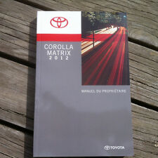 Toyota COROLLA MATRIX - 2012 - Owner's Manual - IN FRENCH - MINT