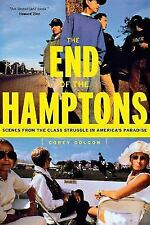 The End of the Hamptons: Scenes from the Class Struggle in America's-ExLibrary