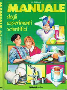 G.Zabban - MANUALE DEGLI ESPERIMENTI SCIENTIFICI - Malipiero 1990