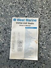 West Marine Vhf 50 HandHeld Communications Radio Owners Manual