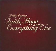 Duncan, Bobby : Faith Hope & Everything Else CD