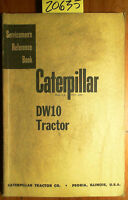 Caterpillar DW10 Tractor Servicemen's Reference Book Manual 30518-1 5/54