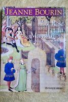 La Rose et la Mandragore – Plantes et jardins médiévaux.