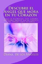 Descubre el Ángel Que Mora en Tu Corazón : ¡Brilla con Luz Propia, Las...