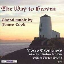THE WAY TO HEAVEN: CHORAL MUSIC BY JAMES COOK USED - VERY GOOD CD