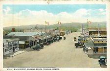 Mexico, Tijuana, Main Street Looking South 1924 Postcard