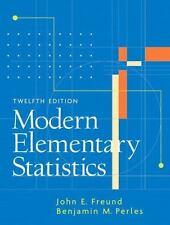 Modern Elementary Statistics by Benjamin M. Perles and John E. Freund (2005, Ha…