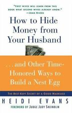 How to Hide Money From Your Husband: The Best Kept Secret of Marriage