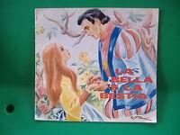 IL GIROTONDO DELLE FIABE - LA BELLA E LA BESTIA - N° 19 MALIPIERO EDITORE - 1971