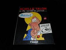 Greg : Achille Talon 33 : Achille Talon et la vie secrète du journal EO 1983