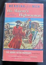Reading For Men~ His Majestys Highwayman Chidsey The Hours After Midnight Hayes